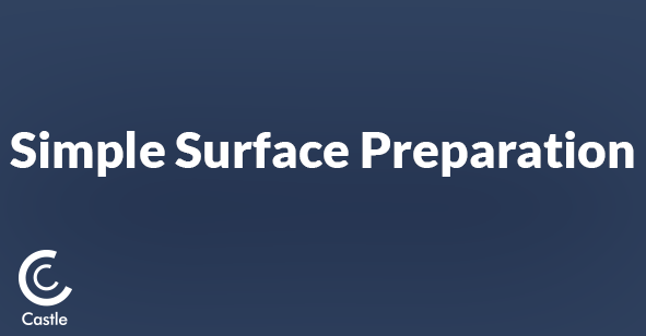 Simple Surface Preparation